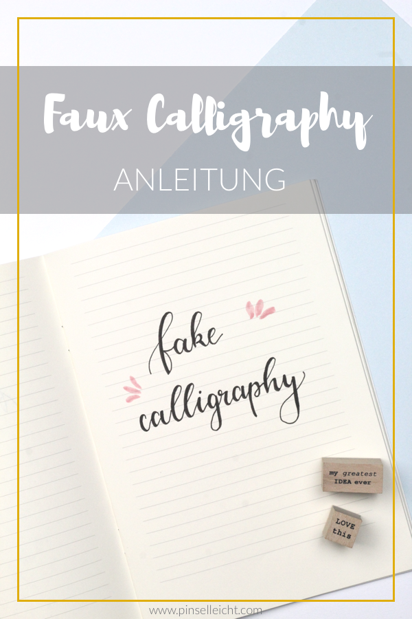 Faux Calligraphy Anleitung